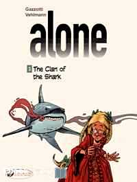 Télécharger ebook gratuit Alone Tome 3 (The Clan of the Shark)
