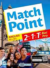 Télécharger ebook gratuit Anglais 2de-1re-Tle Bac Pro Match Point A2-B1+