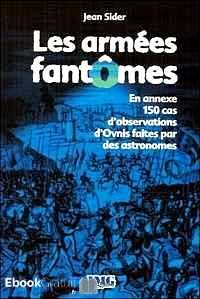 """Les """"extraterrestres"""" avant les soucoupes volantes. Catalogue mondial de 370 cas de rencontres des 3e et 4e type - Jean Sider"""