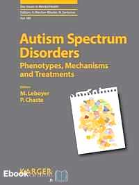 Télécharger ebook gratuit Autism Spectrum Disorders – Phenotypes, Mechanisms and Treatments