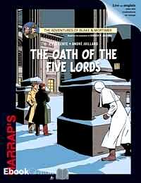 Télécharger ebook gratuit Blake & Mortimer (The Oath of the Five Lords)