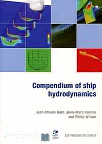 Télécharger ebook gratuit Compendium of ship hydrodynamics – Practical tools and applications