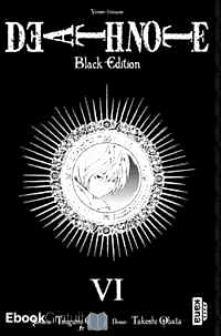Télécharger ebook gratuit Death Note Tome 6 (Black Edition)