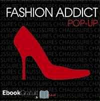 Télécharger ebook gratuit Fashion addict chaussures – Pop-up