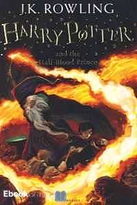 Télécharger ebook gratuit Harry Potter Tome 6 (Harry Potter and the Half-Blood Prince)
