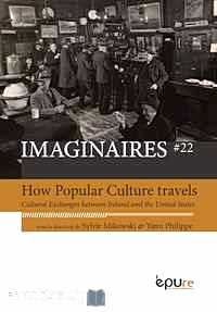 Télécharger ebook gratuit How Popular Culture Travels – Cultural Exchanges between Ireland and the United States