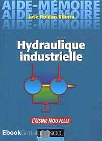 Télécharger ebook gratuit Hydraulique industrielle