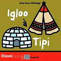 Télécharger ebook gratuit Igloo à Tipi