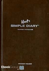 Télécharger ebook gratuit Keel's Simple Diary (Marron) – Premier volume