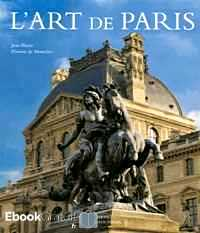 Télécharger ebook gratuit L'art de Paris