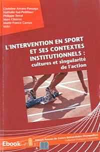 Télécharger ebook gratuit L'intervention en sport et ses contextes institutionnels : cultures et singularité de l'action