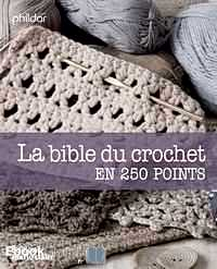 Télécharger ebook gratuit La bible du crochet en 250 points