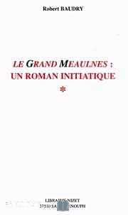 Télécharger ebook gratuit Le Grand Meaulnes – Un roman initiatique