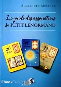 Télécharger ebook gratuit Le guide des associations du Petit Lenormand