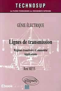 Télécharger ebook gratuit Lignes de transmission – Régimes transitoire et sinusoïdal Applications