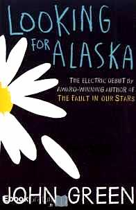 Télécharger ebook gratuit Looking for Alaska
