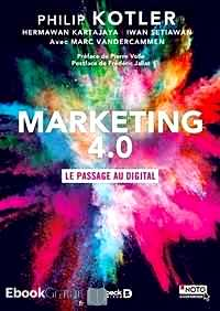 Télécharger ebook gratuit Marketing 4.0 – Le passage au digital