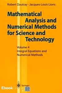 Télécharger ebook gratuit MATHEMATICAL ANALYSIS AND NUMERICAL METHODS FOR SCIENCE AND TECHNOLOGY. – Volume 4, Integral Equations and Numerical Methods