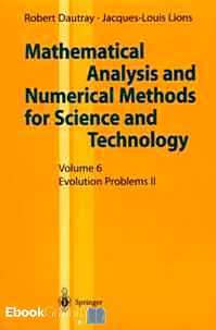 Télécharger ebook gratuit Mathematical Analysis and Numerical Methods fos Science and Technology – Volume 6, Evolution Problems II