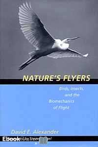 Télécharger ebook gratuit Nature's Flyers. Birds, Insects, and the Biomechanics of Flights