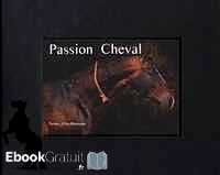 Télécharger ebook gratuit Passion Cheval