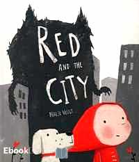 Télécharger ebook gratuit Red and the City