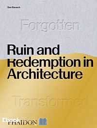 Télécharger ebook gratuit Ruin and Redemption in Architecture