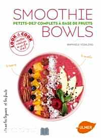 Télécharger ebook gratuit Smoothie Bowls – Petits-dej' complets à base de fruits