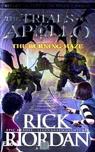 Télécharger ebook gratuit The Burning Maze – The Trials of Apollo Book 3