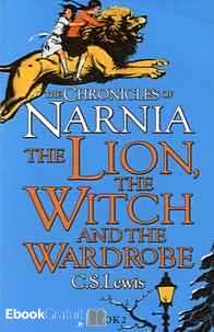 Télécharger ebook gratuit The Chronicles of Narnia Tome 2 (The Lion, the Witch and the Wardrobe)