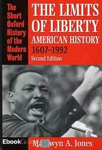 Télécharger ebook gratuit The Limits of Liberty – American History 1607-1992