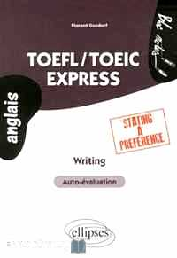 Télécharger ebook gratuit TOEFL/TOEIC Express – Writing Stating a Preference