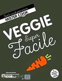 Télécharger ebook gratuit Veggie super facile