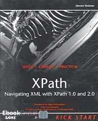 Télécharger ebook gratuit XPath – Navigating XML with XPath 1,0 and 2,0